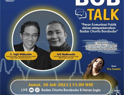BOB Talk : Peran Komunikasi Publik Dalam Memperkenalkan Badan Otorita Borobudur